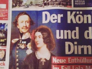 Eine verhängnisvolle Affäre: Ludwig I. und Lola Montez