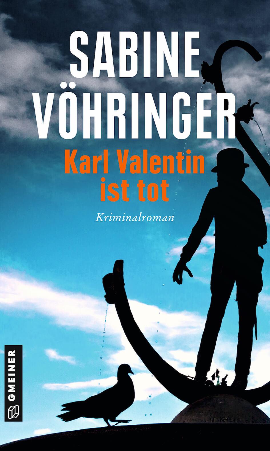 Karl Valentin ist tot Sabine Voehringer