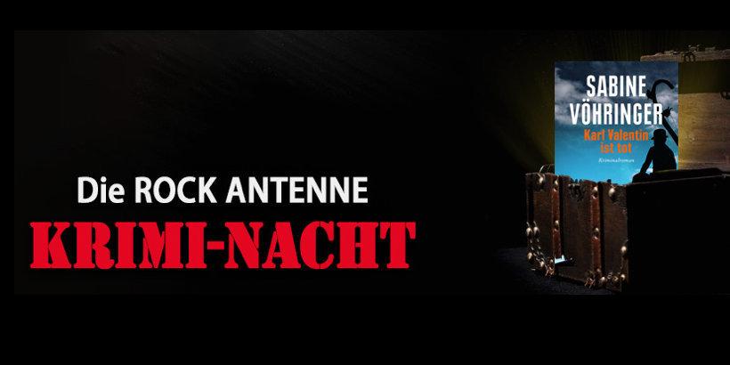 Karl Valentin Rock Antenne Kriminacht