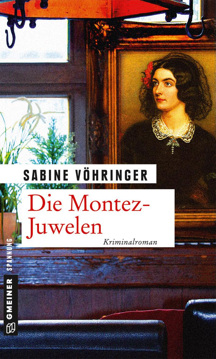 Sabine Vöhringer, Die Montez-Juwelen