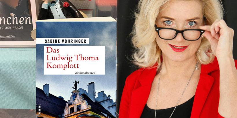 Das Ludwig Thoma Komplott Sabine Vöhringer Lentner-2