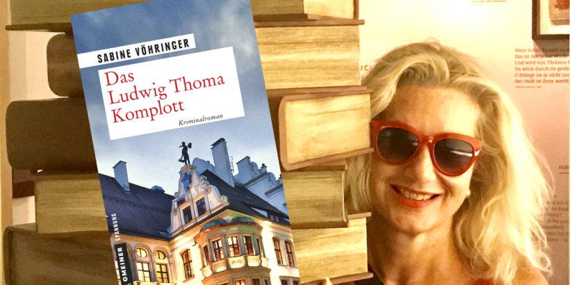 sabine Vöhringer Das Ludwig Thoma Komplott Bücher Bücher