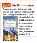 Sabine Vöhringer, Frau von Heute , Das Ludwig Thoma Komplott