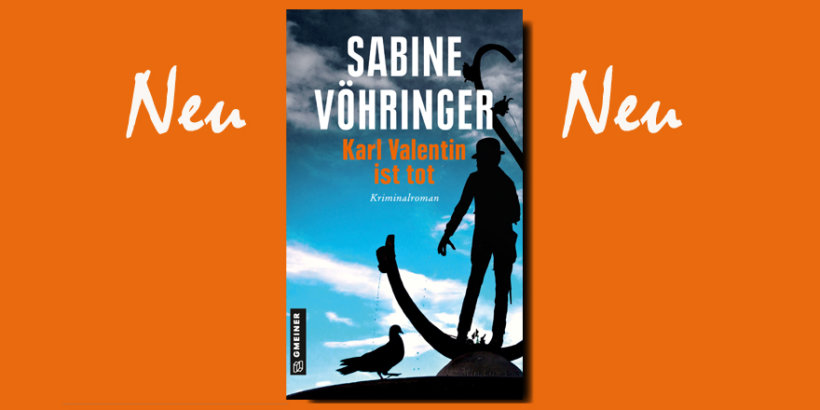 """Sabine Voehringer """"Karl Valentin ist tot"""" - Bayrischer Krimi"""